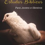 Mensagens e Estudos Bíblicos